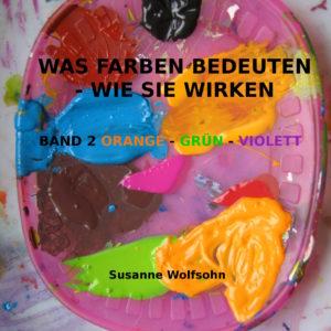 Die Bedeutung der Farben Susanne Wolfsohn